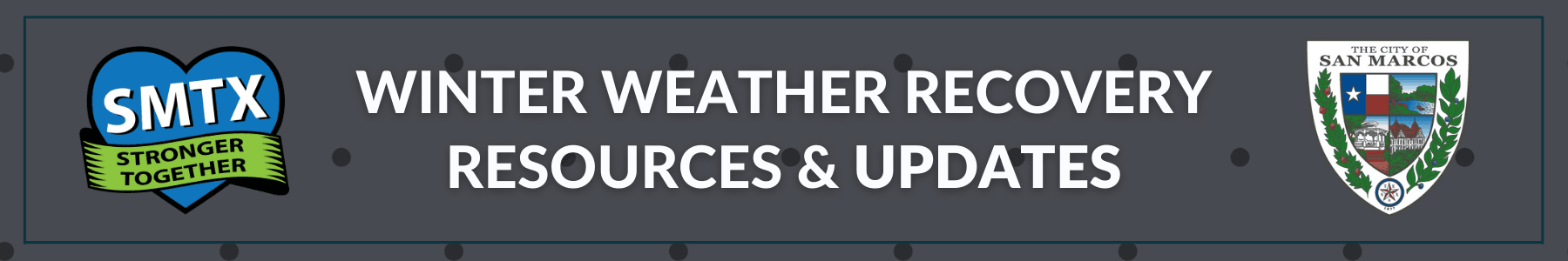WINTER WEATHER RECOVERY UPDATES